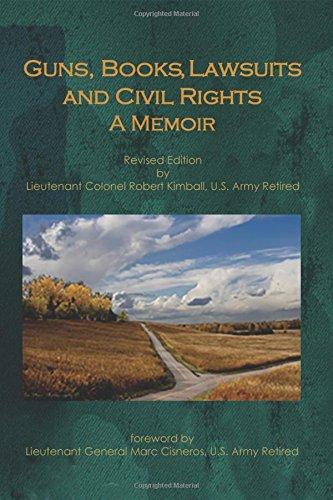 Guns, Books, Lawsuits and Civil Rights: A Memoir