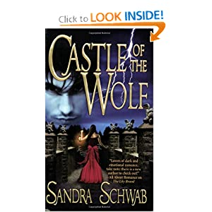 Castle of the Wolf Sandra Schwab