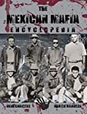 The Mexican Mafia Encyclopedia, Rene Enriquez and Ramón Mendoza, 1936986205