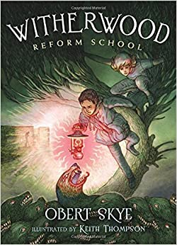 Book Witherwood Reform School by Obert Skye (2015-03-03)