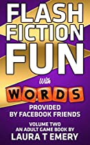 FLASH FICTION FUN: WITH WORDS PROVIDED