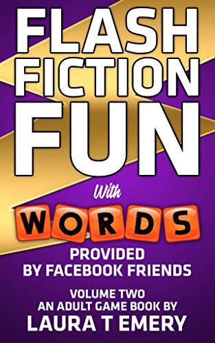 Download PDF Flash Fiction Fun - With Words Provided by Facebook Friends