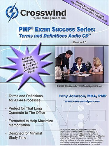 PMP / CAPM Exam Success Series: Terminology Audio CD by Crosswind Project Management Inc.
