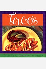 Tacos: Susan Curtis and Daniel Hoyer, With R. Allen Smith ; Photography by Lois Ellen Frank (Santa Fe School of Cooking Series) Hardcover