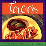 img - for Tacos: Susan Curtis and Daniel Hoyer, With R. Allen Smith ; Photography by Lois Ellen Frank (Santa Fe School of Cooking Series) book / textbook / text book
