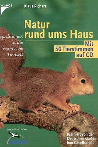 Natur rund ums Haus, m. Audio-CD