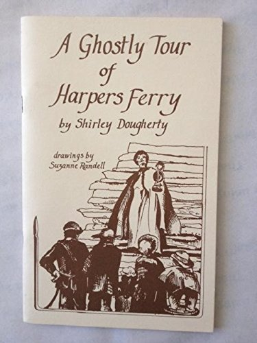 A Ghostly Tour of Harpers Ferry
