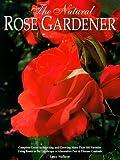 Amazon / Ironwood Pr: The Natural Rose Gardener (Lance Walheim)