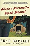 Alison's Automotive Repair Manual, Brad Barkley, 0312325797