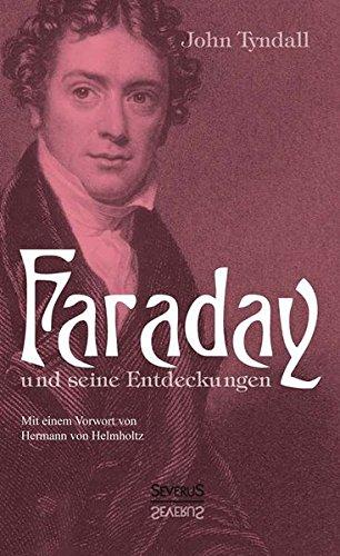 faraday-und-seine-entdeckungen-mit-einem-vorwort-von-hermann-von-helmholtz