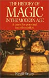 img - for The History of Magic in the Modern Age: A Quest for Personal Transformation book / textbook / text book