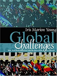 Global Challenges: War, Self-Determination and Responsibility for Justice