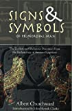 The Signs and Symbols of Primordial Man, Albert Churchward, 1881316734