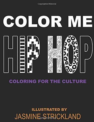 Color Me Hip Hop: coloring for the culture