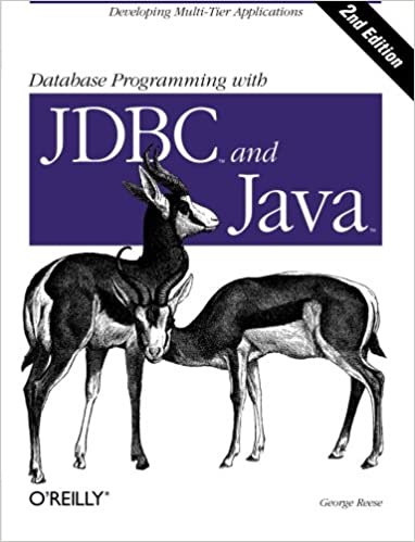 Database Programming with JDBC & Java: Developing Multi-Tier Applications (Java (O'Reilly))