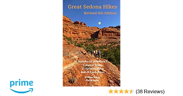 Great Sedona Hikes Revised Fourth Edition Fourth Edition Volume 4