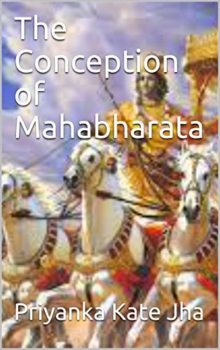 The Conception of Mahabharata
