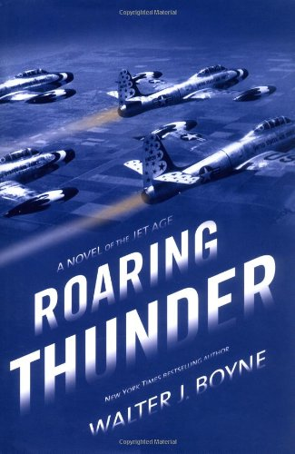 (Roaring Thunder: A Novel of the Jet Age (Novels of the Jet Age) )