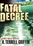 Image of Fatal Decree (Matt Royal Mysteries)
