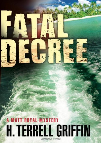 [Fatal Decree (Matt Royal Mysteries)] (Female Gangsters)