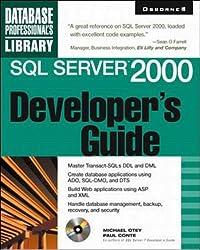 SQL Server 2000 Developer's Guide (Database Professional's Library)