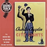 City Lights (Soundtrack) Plus Modern Times / The Gold Rush / The Circus / The Great Dictator