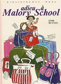 Adieu à Malory School  par Enid Blyton