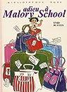 Adieu à Malory School  par Blyton