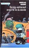 Le Guide galactique, tome 2 : Le dernier restaurant avant la fin du monde