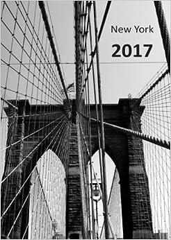 Book dicker TageBuch Kalender 2017 - NEW YORK BROOKLYN BRIDGE: Endlich genug Platz für dein Leben! 1 Tag = 1 A4-Seite