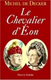 Le chevalier d'Eon (French Edition)