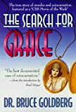 The Search for Grace: The True Story of Murder & Reincarnation