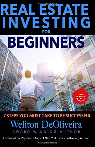 Download Real Estate Investing for Beginners: 7 Steps You Must Take to be Successful PDF