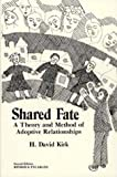 Shared Fate, H. David Kirk, 0914539000