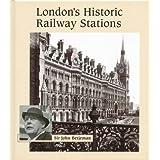 London's Historic Railway Stations