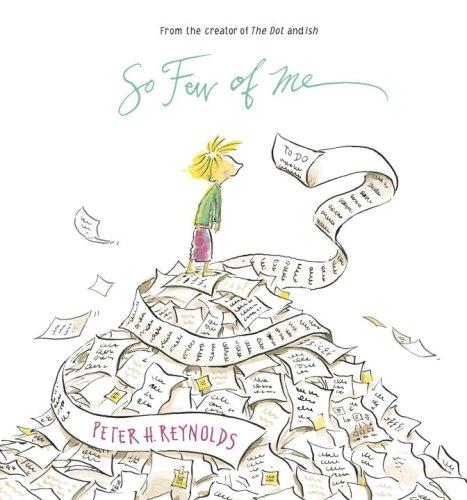 So Few of Me [Peter H. Reynolds] (Tapa Dura)