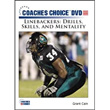 Linebackers: Drills, Skills, and Mentality by Grant Cain