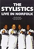 Stylistics, Stylistics - Live In Norfolk 2005