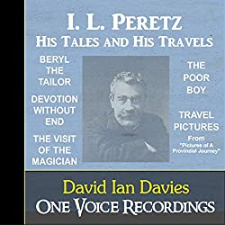 I. L. Peretz - His Tales and Travels