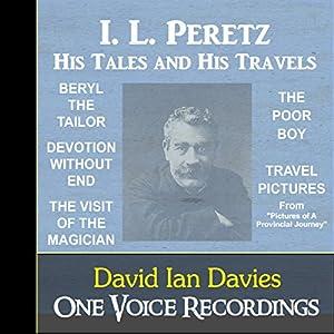 I. L. Peretz - His Tales and Travels Audiobook