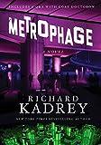 Metrophage: A Novel