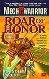 Roar of Honor, Blaine Lee Pardoe, 0451457617