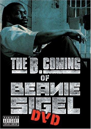 The B. Coming of Beanie Sigel (Nc Beanie)