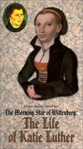Morning Star of Wittenberg: Life of Katie Luther [VHS]