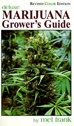 Marijuana Grower's Guide Deluxe: New Color Edition