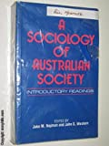 img - for A Sociology of Australian Society: Introductory Readings book / textbook / text book
