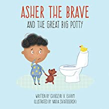 Asher The Brave and The Great Big Potty