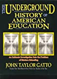 img - for The Underground History of American Education book / textbook / text book