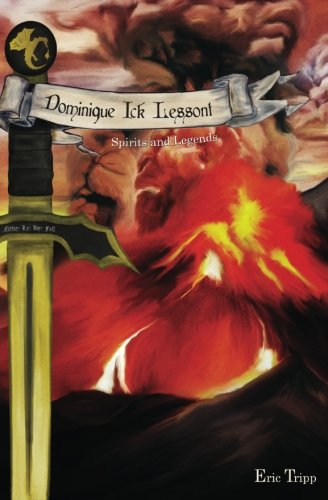 Download Dominique Ick Lessont Spirits and Legends (Dominique Ick Lessont, Book 2) ebook