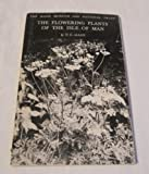 img - for The flowering plants and ferns of the Isle of Man: An annotated list, book / textbook / text book